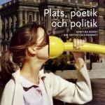 Plats, poetik och politik